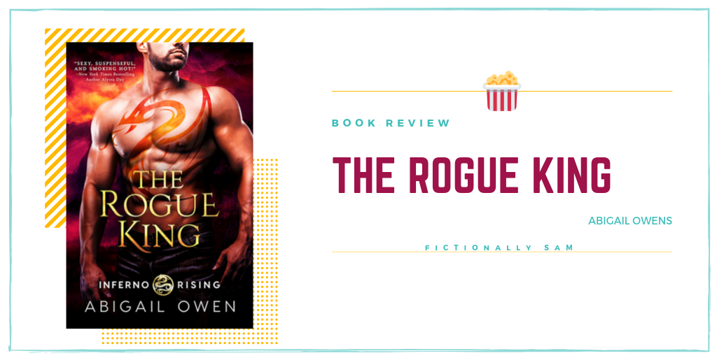 The Rogue King by Abigail Owen Book Review