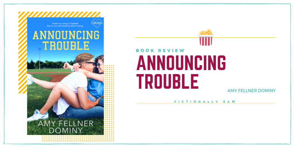 Announcing Trouble by Amy Fellner Dominy Book Review