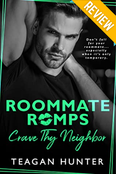 Crave Thy Neighbor by Teagan Hunter ARC Review