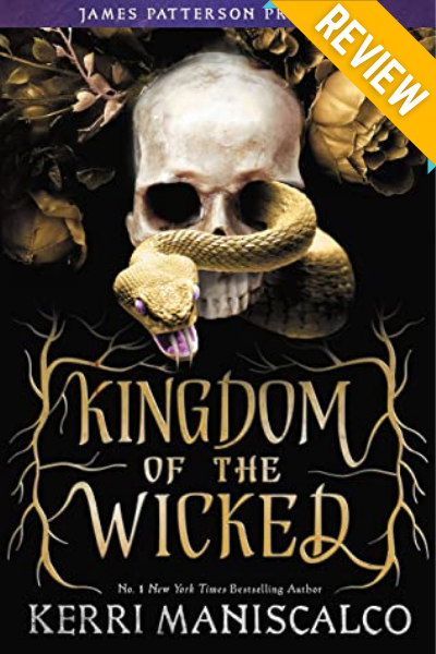 Kingdom of the Wicked by Kerri Maniscalco Review